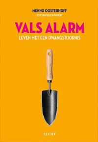 Psychologische Zelfhulp Boeken: Vals Alarm, Menno Oosterhoff